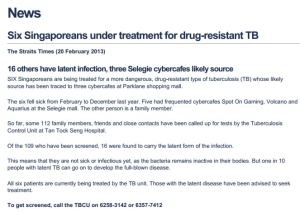 Straits Times report on the MDR-TB cybercafe outbreak published Feb 2013.