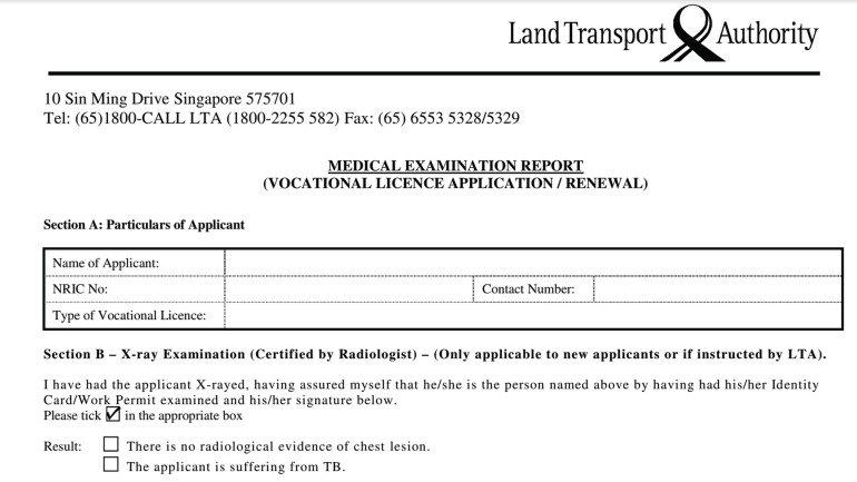 Current LTA application form for taxi drivers, obtained from the LTA website. Note the explicit question as to whether the applicant has active TB on the chest X-ray.
