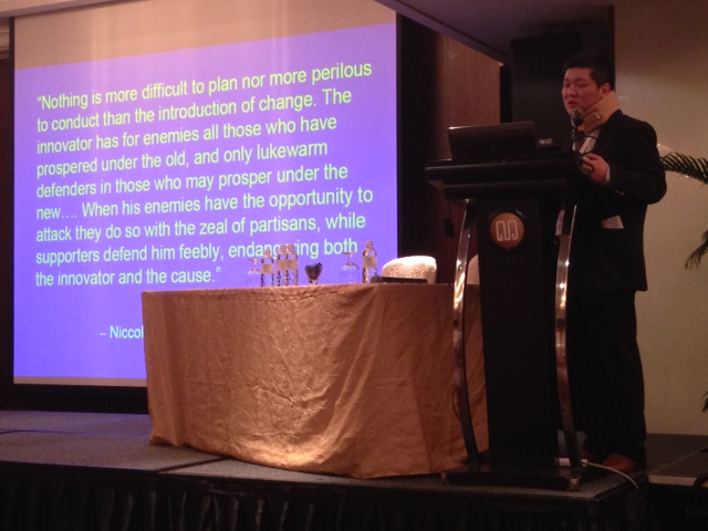 Prof. Anucha quoting from Macchiavelli when describing implementing change in terms of infection control.