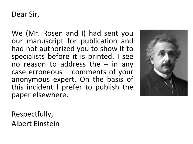Probably one of the earliest protests against peer review. To be fair, peer review was not at all the norm during Einstein's time.