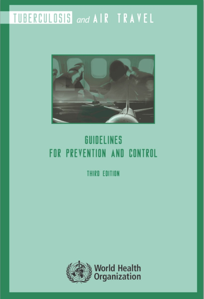Cover page of the WHO Guidelines on TB and Air Travel, 3rd edition (2008).